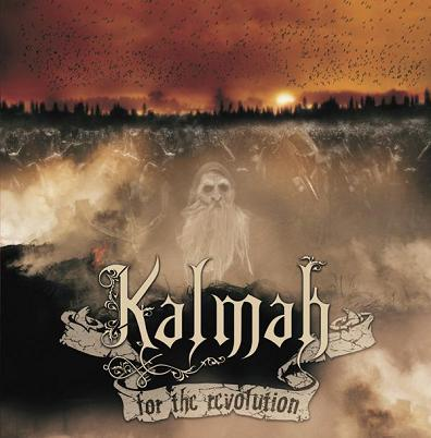 Kalmah - For The Revolution (Advance) [2008]