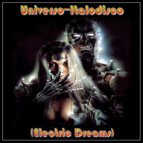 UNIVERSO ITALODISCO 06 - ELECTRIC DREAMS