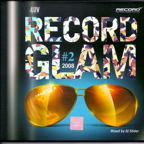 Record Glam Vol.2 - mixed by dj Slider (2008)