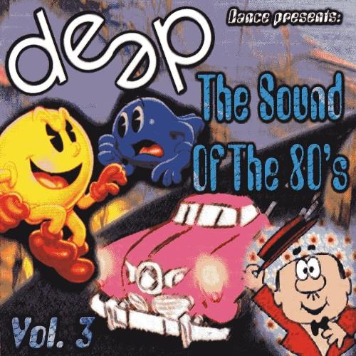 VA - Deep Dance - The Sound Of The 80s - Vol.3