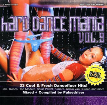 V A Hard Dance Mania Vol 9 Mixed By Pulsedriver 2 C D