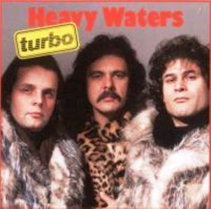 Turbo - Heavy Waters (1985)