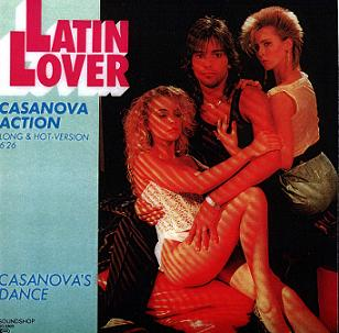 Latin Lover - Casanova's Dance 1987