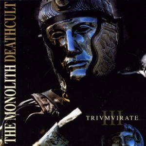 The Monolith Deathcult - Trivmvirate (2008)