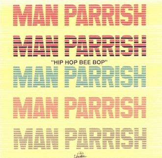 Man Parrish - Hip Hop Bee Bop 1993