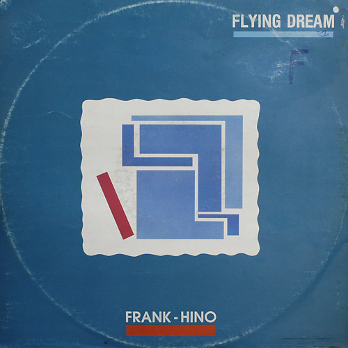 Frank Hino - Flying Dream