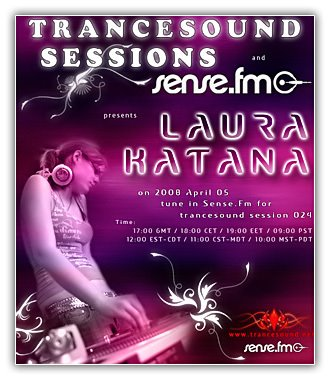 "Trance ??"" Laura Katana ??"" TranceSound Session 024 on Sense.FM (05/04/2008)"