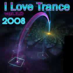 VA - I Love Trance Volume 10