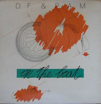 D.F. & Pam - On The Beat (1983)