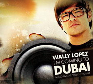 VA - I'm Coming To Dubai - Mixed by Wally Lopez (2008)
