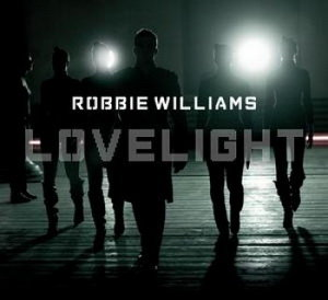 Robbie Williams - Lovelight (Remixes) (2008)