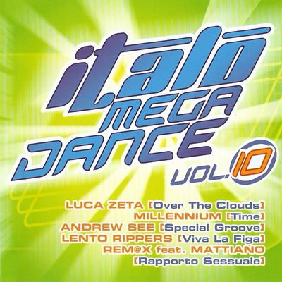 VA - Italo Mega Dance Vol.10 (2008)