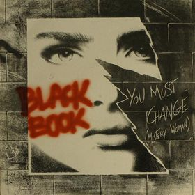 Black Book - You Must Change (Mistery Woman)('85 Extended)