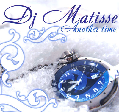 DJ Matisse - Another Time