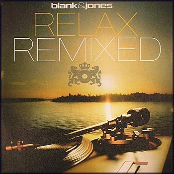 Blank & Jones - Relax Remixed (2007)