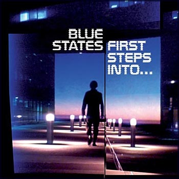 Blue States - First Steps Into (2007)