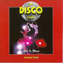 The Disco Years - Vol. 4 - Lost in Music