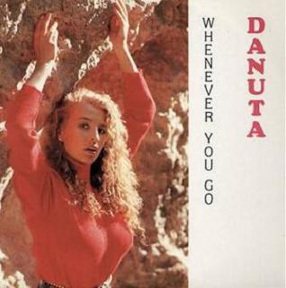 Danuta - Whenever You Go 1989