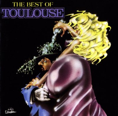 Toulouse - The Best Of Toulouse (1993)