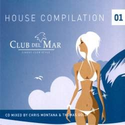 VA - Club Del Mar House Compilation 01
