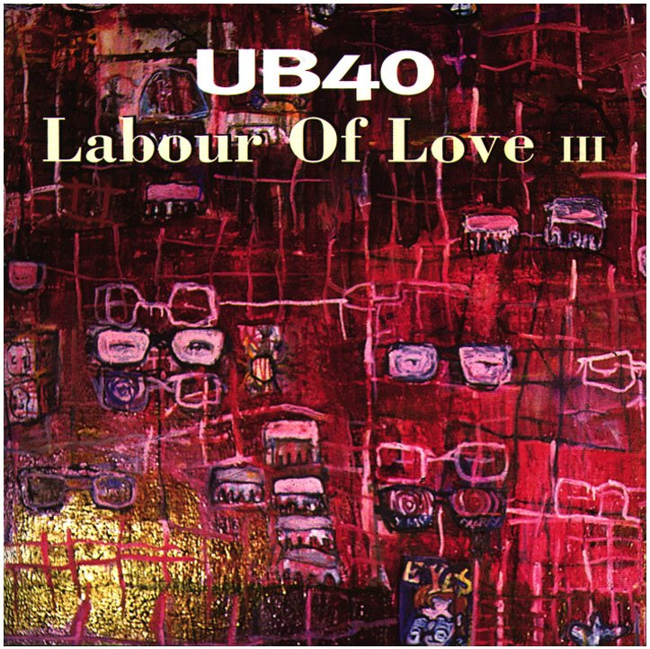 UB40 - 1998 - Labour of Love III
