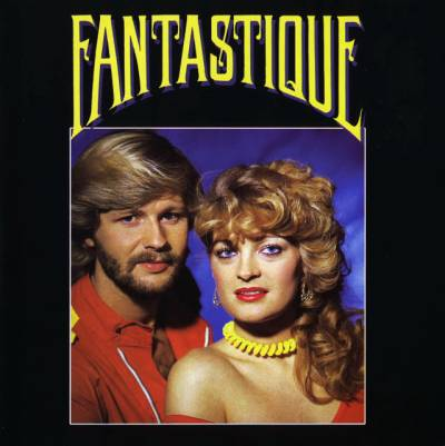 Fantastique - Fantastique (24Bit Remastered)(ESonCD) (1982/2006)