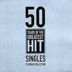 VA - 50 Years Of the Greatest Hit Singles