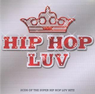 Hip Hop Luv - various artsits 2 CD's (2008)