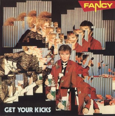 Fancy - Get your kicks 1985