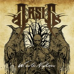Arsis - We Are The Nightmare / 2008