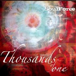 Thousands Of One - Soul Force (2008)