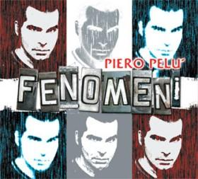 Piero Pelu' - Fenomeni (2008)