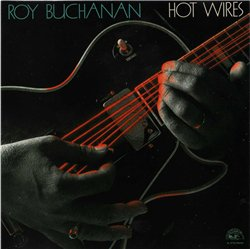 "Roy Buchanan ""Hot Wires"" 1987"