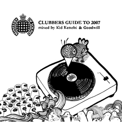 Clubbers Guide to 2007 (AU Edition) (mixed by Kid Kenobi & Goodwill)
