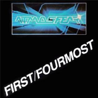 Atmosfear - First, Fourmost 1980