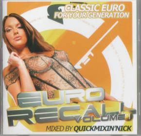 Euro Recall Volume 1 (Mixed By Quickmixin Nick) 2008