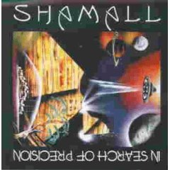 Shamall - In Search of Precision (1994)