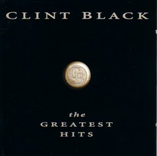 Clint Black - Greatest Hits