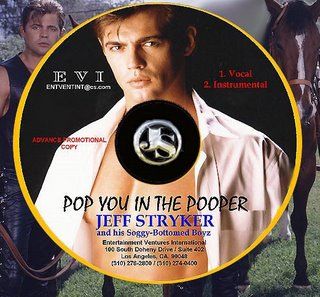 Jeff Stryker & His Soggy-Bottomed Boyz - Pop You In The Pooper [single]