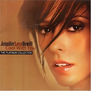 Jennifer Love Hewitt - Cool With You Platinum Collection