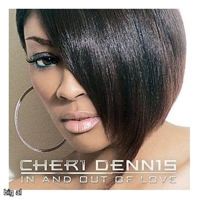 Cheri Dennis - In And Out Of Love (2008)