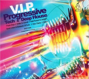 V.I.P. Progressive Tech & Deep House - Mixed by Nitrous