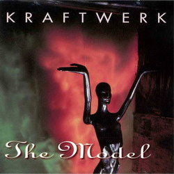 Kraftwerk - The Model / Retrospective 1975-1978