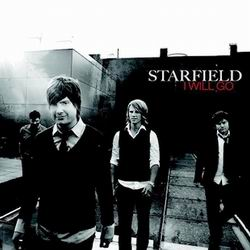 Starfield - I Will Go (2008)