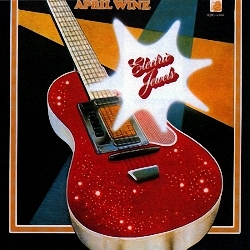 April Wine - Electric Jewels (1973)