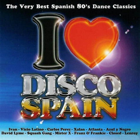 I Love Disco Spain Vol. 1