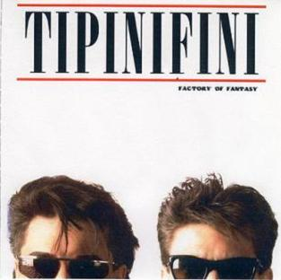 Tipinifini - Factory Of Fantasy 1986