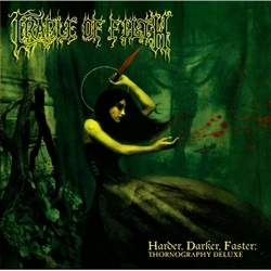Cradle Of Filth - Harder Darker Faster Thornography Deluxe (2008)