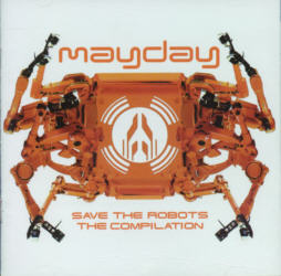 Mayday - Save The Robots (1998)