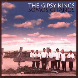 Gipsy Kings - Somos Gitanos (2001)